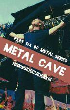 metal cave by niebieskiecukierkiii