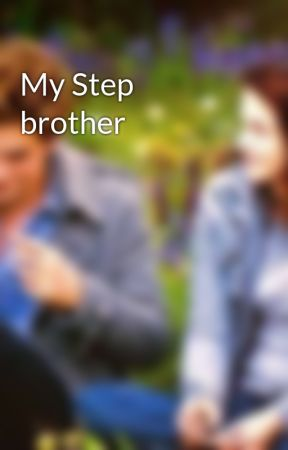 My Step brother  by Nikolchr