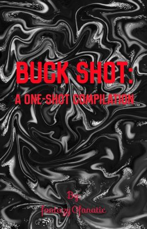 Buck Shot: A One-Shot Compilation by Lemilight