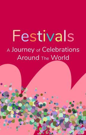 Festivals Around The World by WattpadFestivals