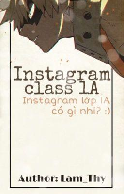 [BnHA] Instagram Class 1A