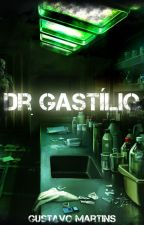 Dr. Gastílio by GustavoMRocha