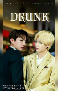 Drunk 🍷 cover