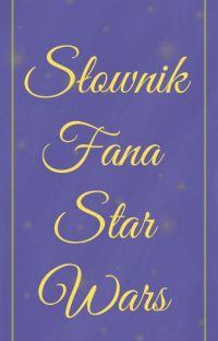 Słownik Fana Star Wars cover