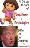 Donald Trump x Dora the Explorer cover