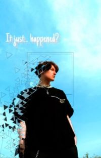 It just... happened? (boyxboy) cover