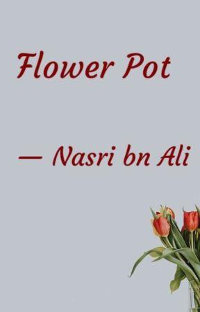 Flower Pot by nasrii_8_