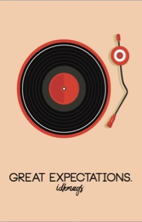 GREAT EXPECTATIONS. [HARRY STYLES] by idkmags