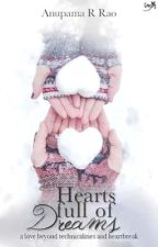 Hearts Full of Dreams by anupamarrao