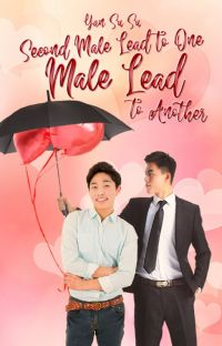 Second Male Lead to One, Male Lead to Another cover
