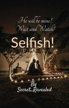 Selfish!!(Raglak) by secret_revealed