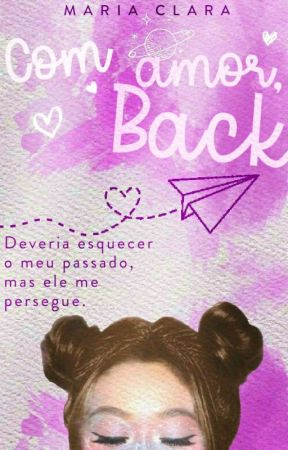 Com amor, Back by Confused_MJ