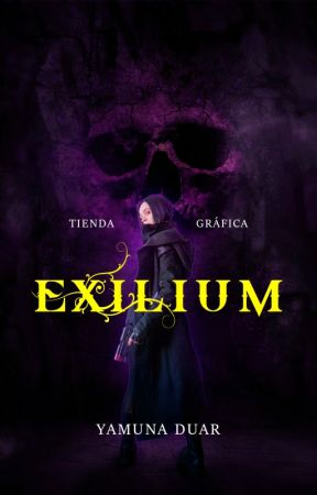 Exilium // Tienda Gráfica by YamunaDuar