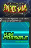 Spectacular Spiderman and Kim Possible: heroes united.  cover