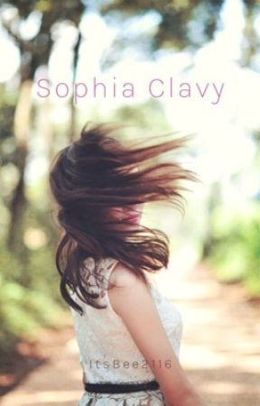 Sophia Clavy - Short Story by ItsBee2116