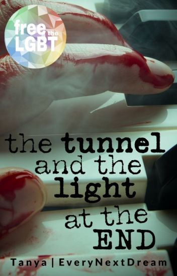 The Tunnel and the Light at the End