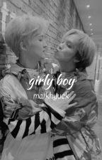 girly boy - nct, markhyuck by laurelynnnn