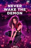 Never Wake The Demon (Published under Cloak Pop Fiction) cover