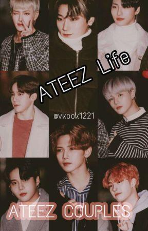 ATEEZ Life (حياة أيتيز) 🔞 by vkook1221