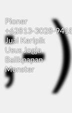 Pioner +62813-3028-9418 Jual Keripik Usus Jogja Balikpapan Monster by KeripikUsusMonster