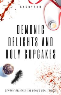 Demonic Delights and Holy Cupcakes cover