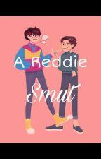 A Reddie Smut😘 by reddiefanshipper3