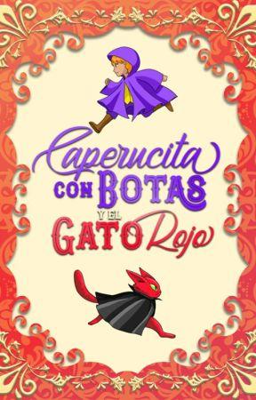 Caperucita con botas y el gato rojo by Pattytadaima