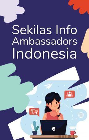 Sekilas Info Ambassador Indonesia by AmbassadorsID