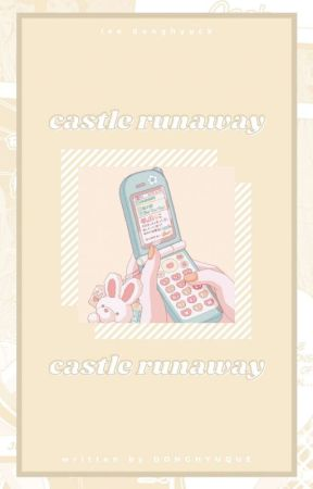 castle runaway. ᵈᵒⁿᵍʰʸᵘᶜᵏ by DONGHYUQUE