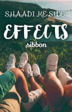 SHADI KE SIDE EFFECTS  द्वारा sibbon