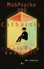 Catharsis //Shigeo (Mob)xReader// by KaTo1o