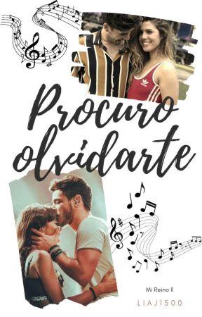 Procuro olvidarte by LiaJ1500