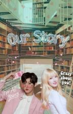 Our Story by snow_peach98
