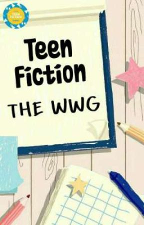 Teen Fiction The WWG by theWWG