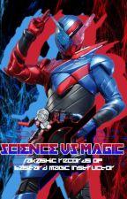 When Science Meets Magic (Kamen Rider Build X Akashic Records of Bastard Magic) by azurilquill