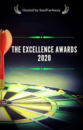 The Excellence Awards 2020  by SoulFarAway