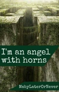 I'm an angel with horns (Newt ff) [Abgeschlossen] cover