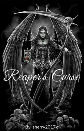 The Reapers Curse (On Hold) by sherry2017x