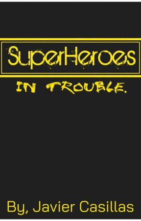SuperHeroes In Trouble by TheNerdyLatino
