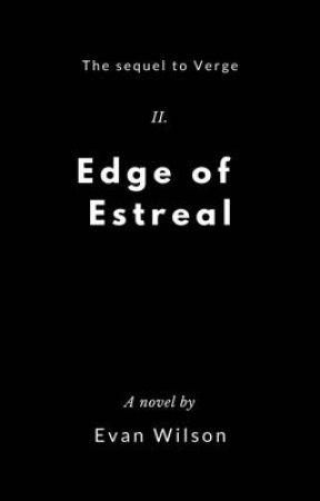Edge Of Estreal by RainGrandals