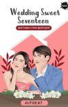 Wedding Sweet Seventeen [Terbit] cover