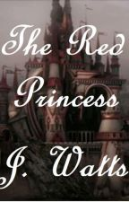 The Red Princess by jess_is_still_here