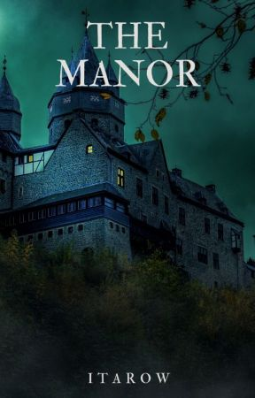 The Manor by Itarow