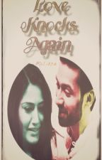 Love knocks again (Shivay Annika Fan Fiction): Completed by MsLizzieWrites