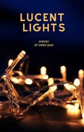 Lucent Lights by Gwenda5