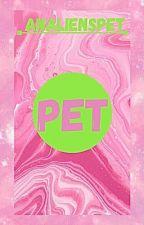 Pet by AnAliensPet