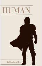 HUMAN by JabbaJambler