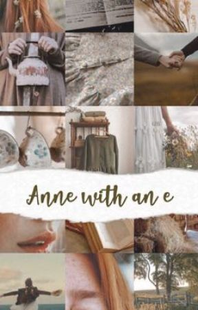Avonlea ~ Anne with an E Roleplay by Blanco_Angel