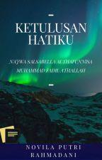 Ketulusan Hatiku (HIATUS)  by Novilaputrirahmadani