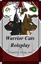 Warrior cat role play (Open) book 3 by Casual-Loneliness